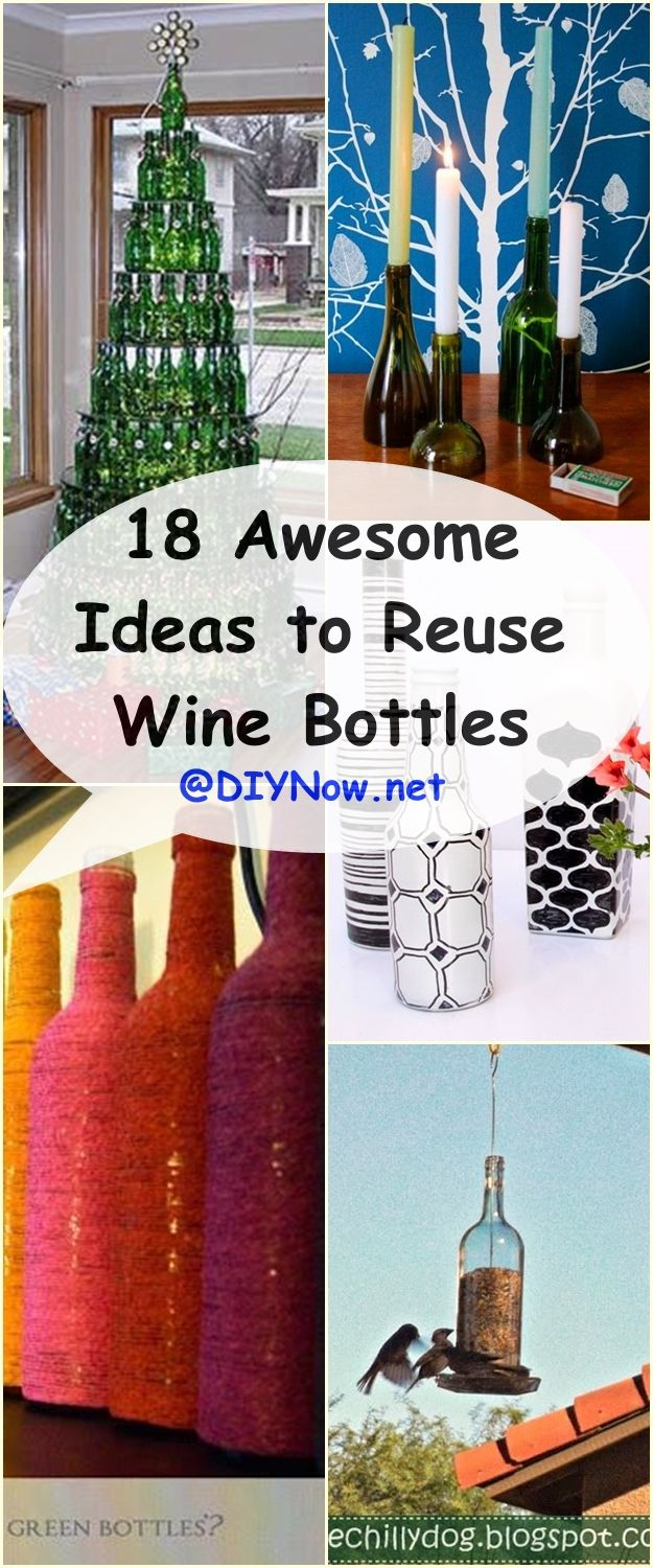 18 Awesome Ideas to Reuse Wine Bottles