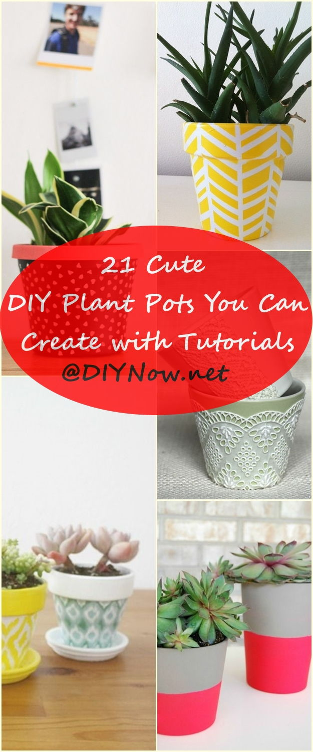 21 Cute DIY Plant Pots You Can Create with Tutorials