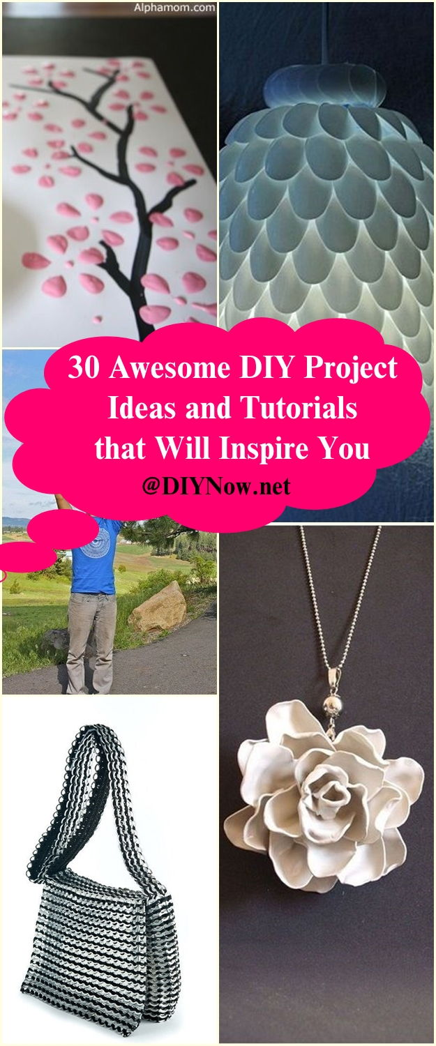 30 Awesome DIY Project Ideas and Tutorials that Will Inspire You