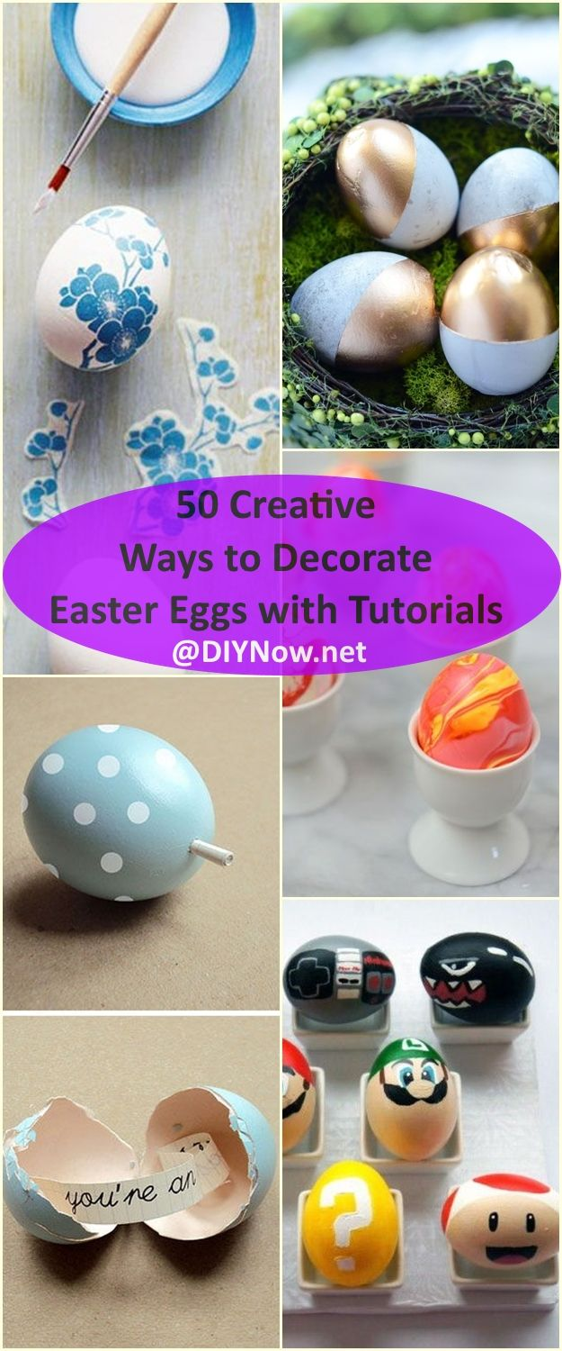 50 Creative Ways to Decorate Easter Eggs with Tutorials