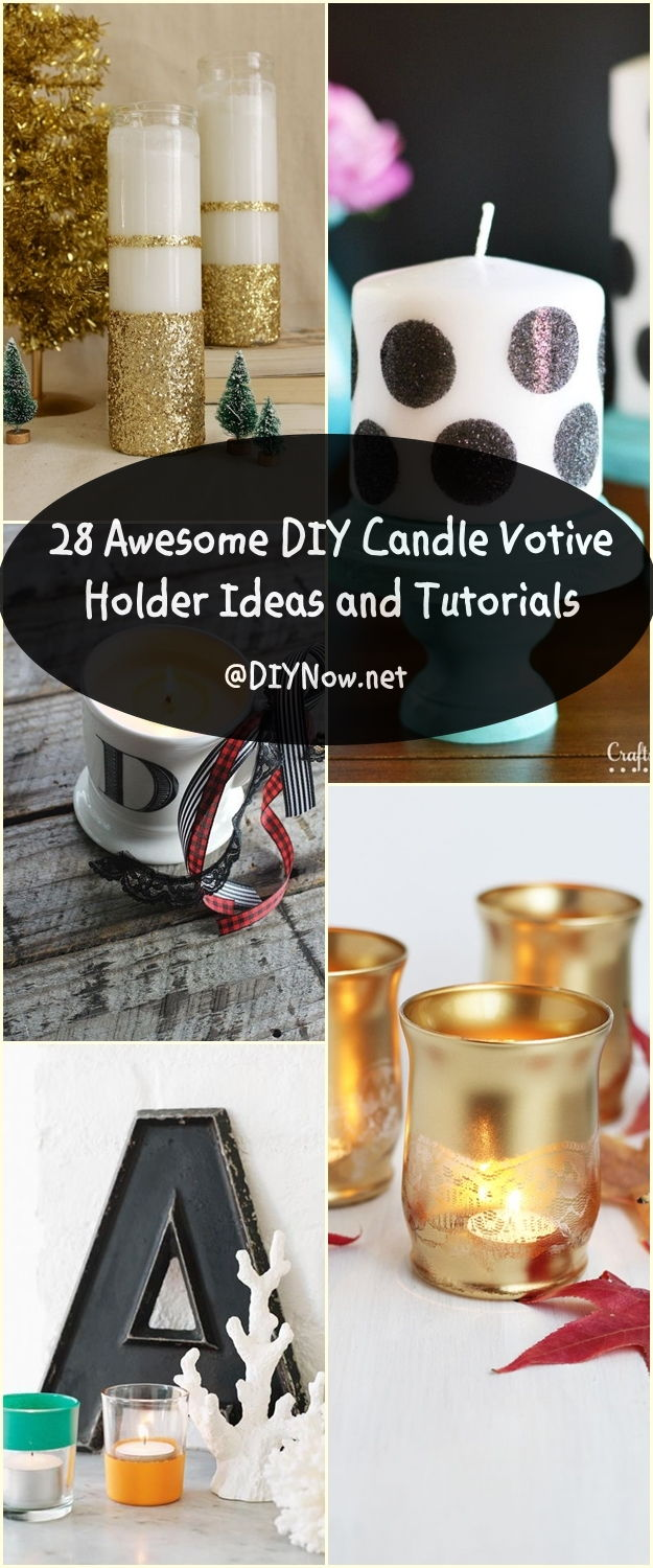 28 Awesome DIY Candle Votive Holder Ideas and Tutorials