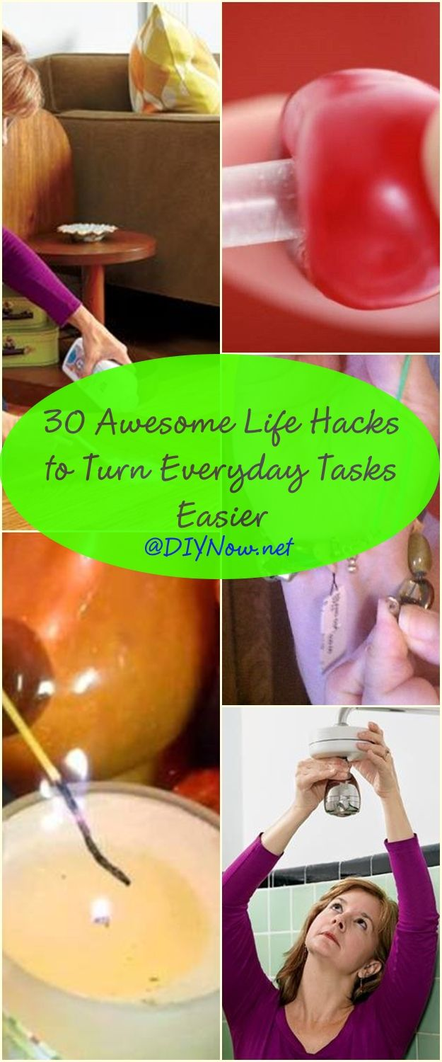 30 Awesome Life Hacks to Turn Everyday Tasks Easier
