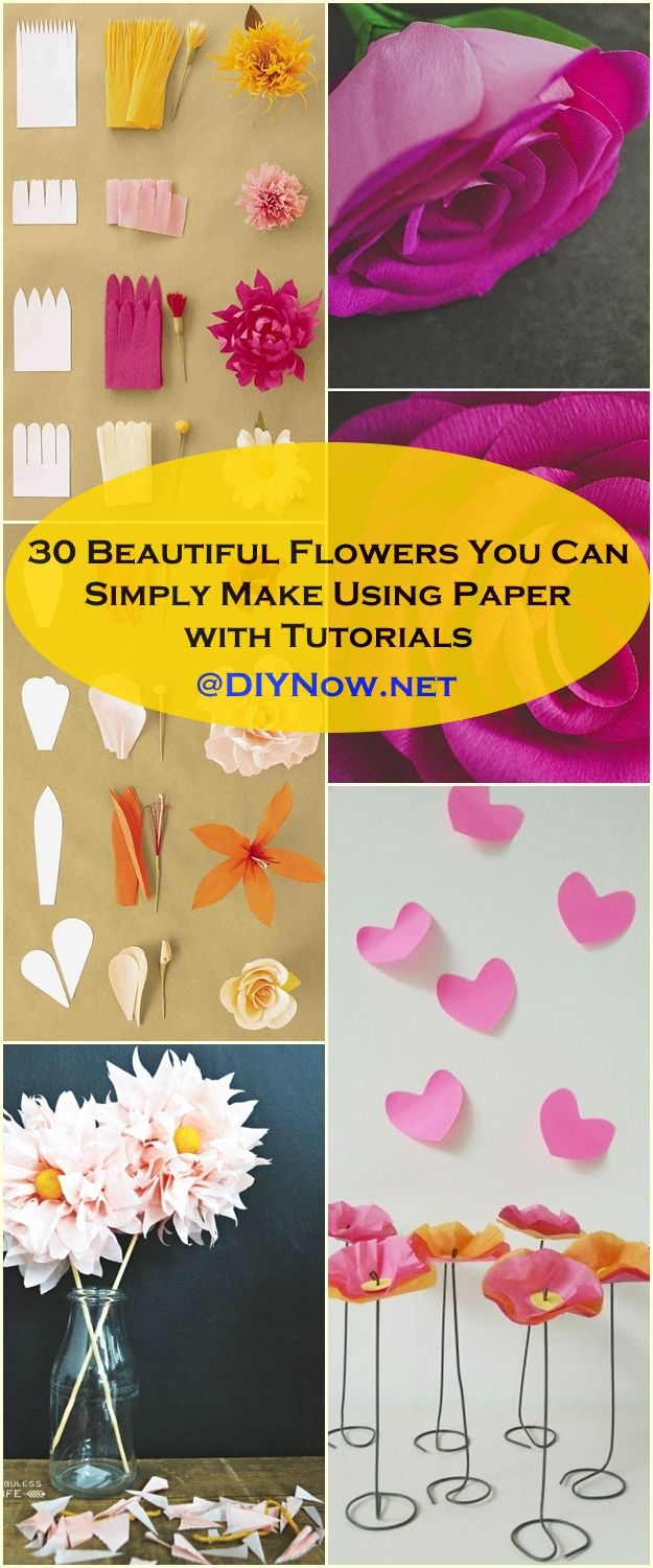 30 Beautiful Flowers You Can Simply Make Using Paper with Tutorials
