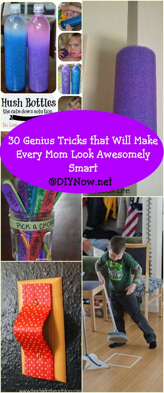 30 Genius Tricks that Will Make Every Mom Look Awesomely Smart