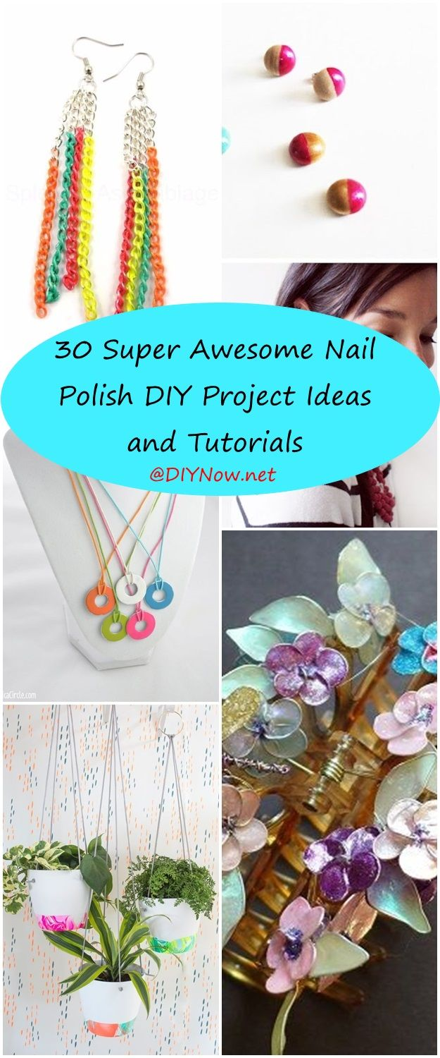 30 Super Awesome Nail Polish DIY Project Ideas and Tutorials