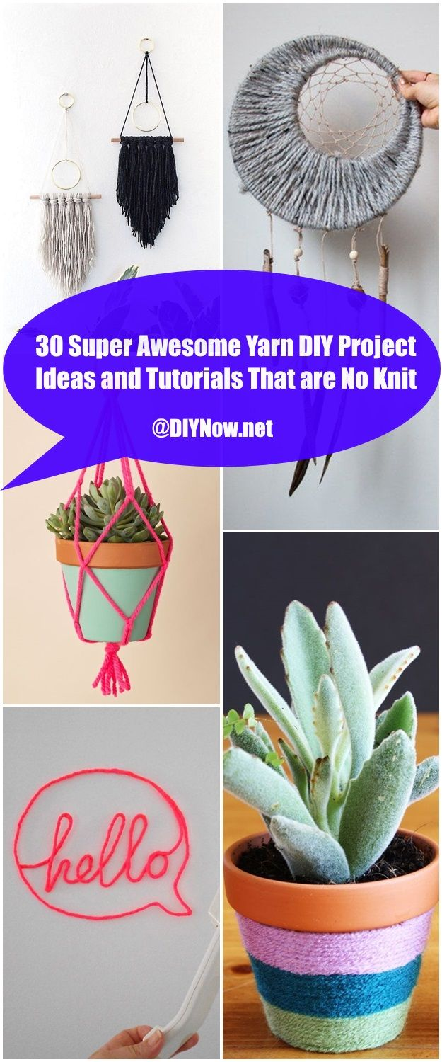 30 Super Awesome Yarn DIY Project Ideas and Tutorials That are No Knit