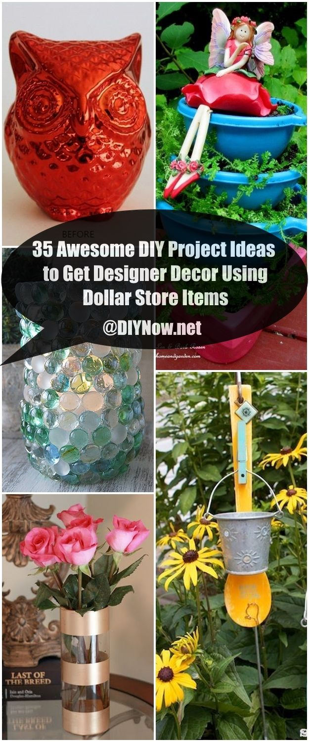 35 Awesome DIY Project Ideas to Get Designer Decor Using Dollar Store Items