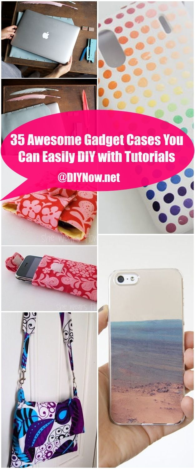 35 Awesome Gadget Cases You Can Easily DIY with Tutorials
