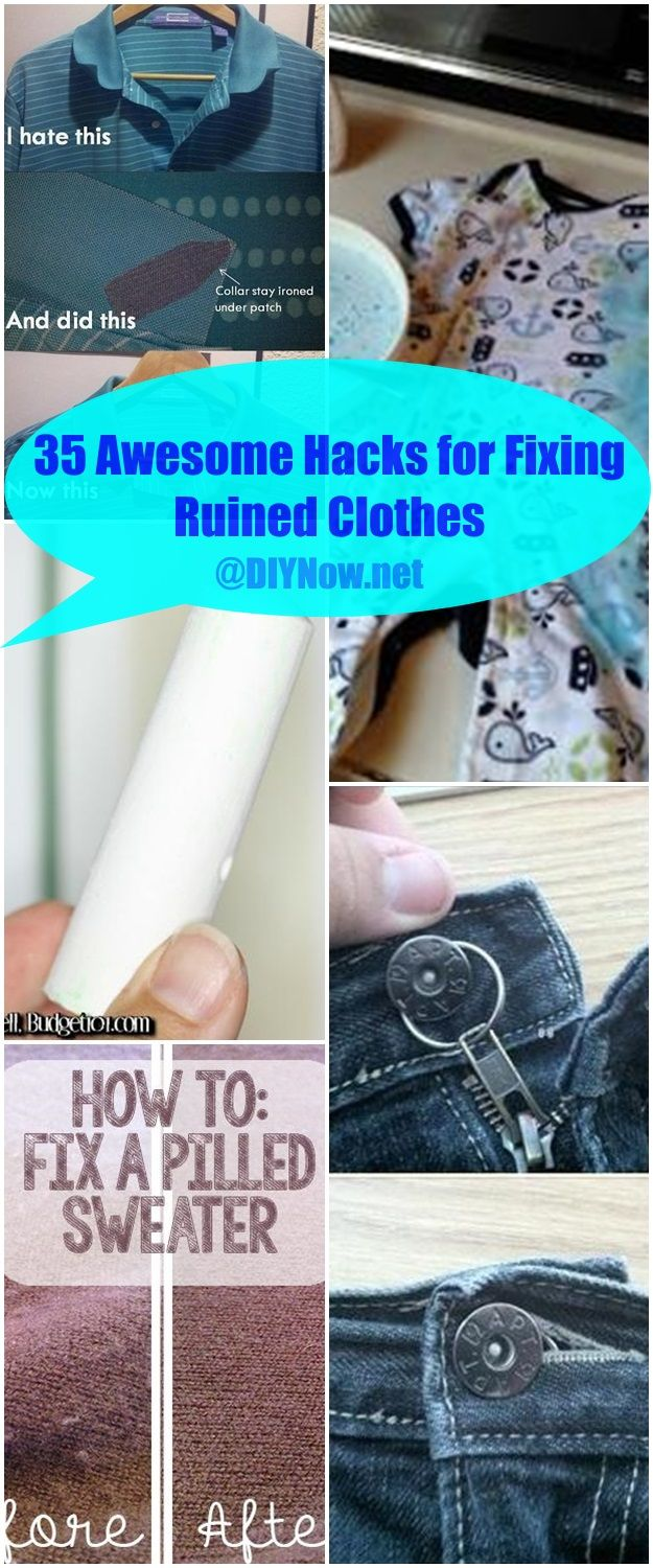 35 Awesome Hacks for Fixing Ruined Clothes