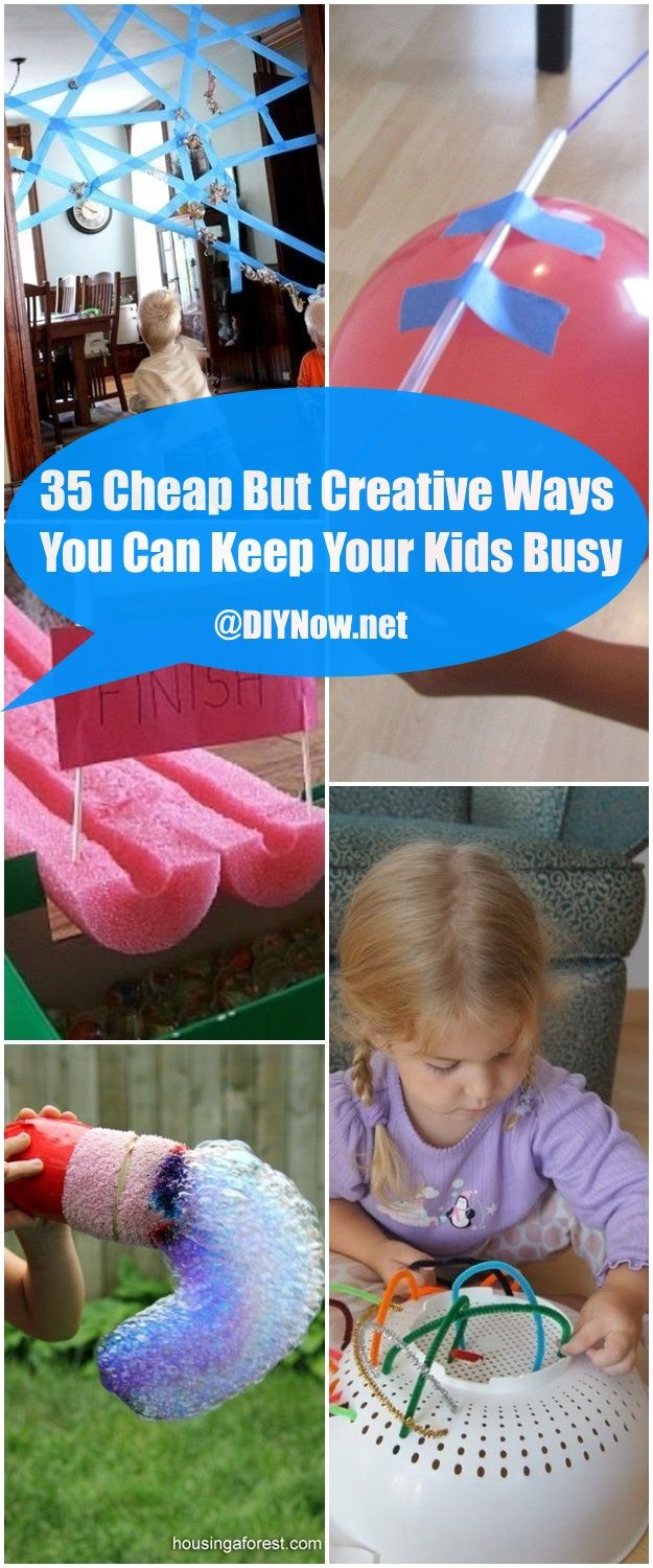 35 Cheap But Creative Ways You Can Keep Your Kids Busy
