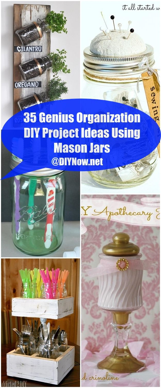 35 Genius Organization DIY Project Ideas Using Mason Jars
