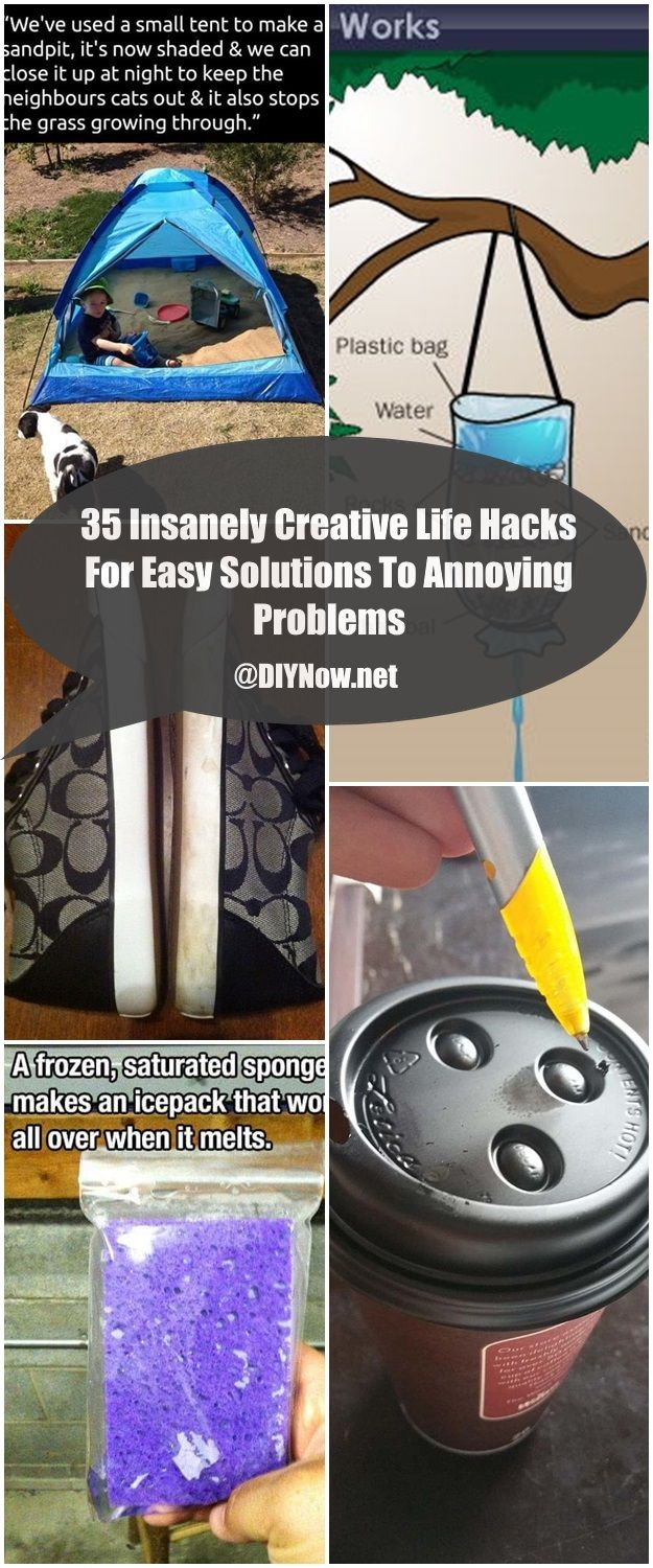 35 Insanely Creative Life Hacks For Easy Solutions To Annoying Problems