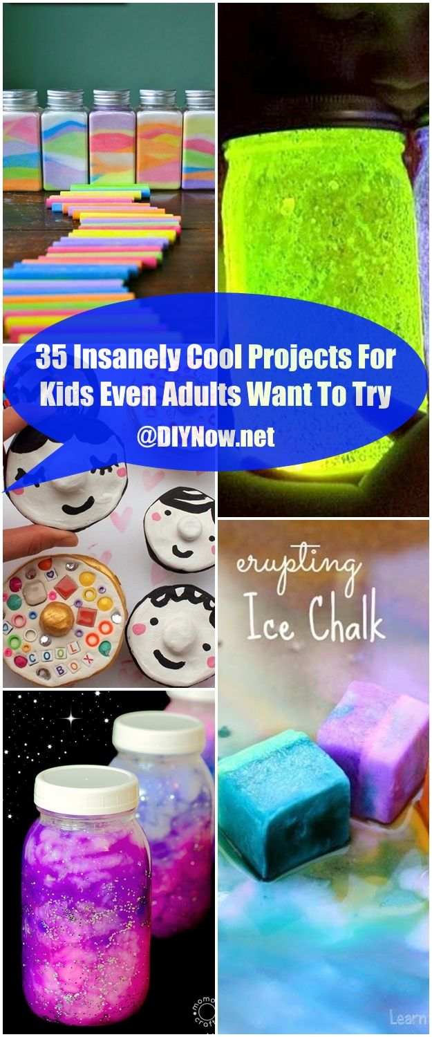 35 Insanely Cool Projects For Kids Even Adults Want To Try