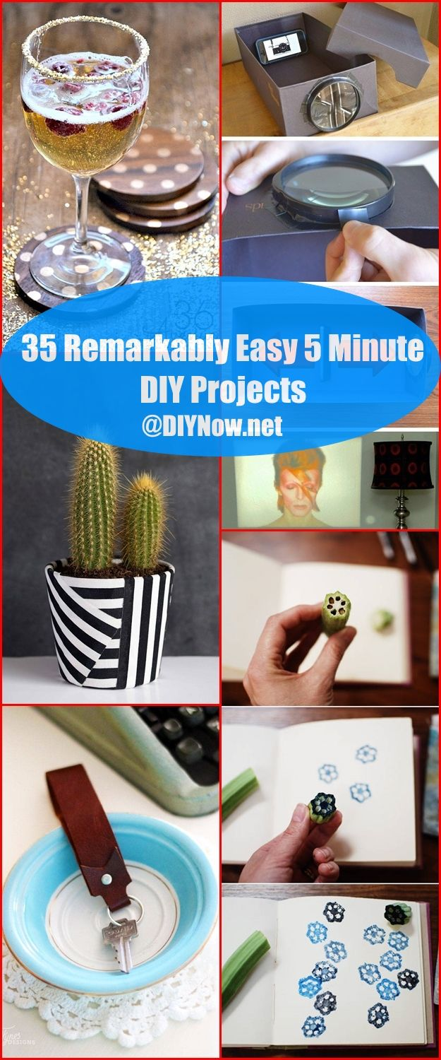 35 Remarkably Easy 5 Minute DIY Projects