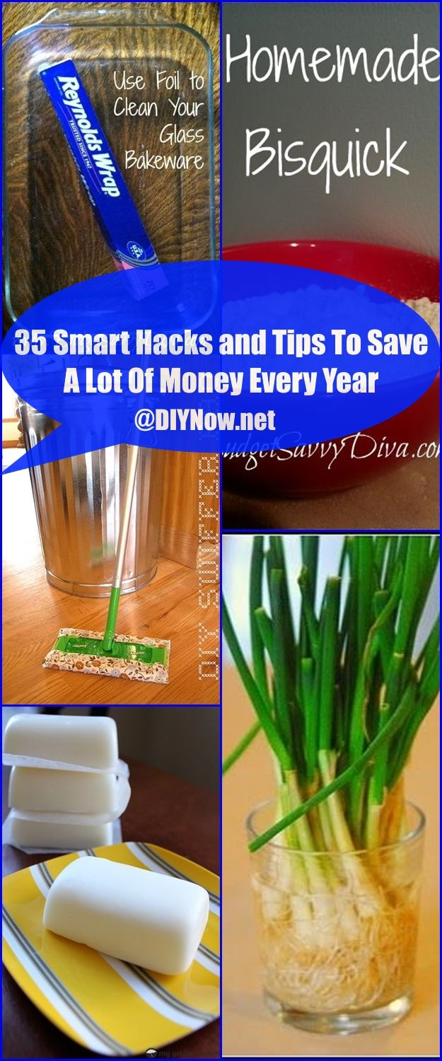 35 Smart Hacks and Tips To Save A Lot Of Money Every Year
