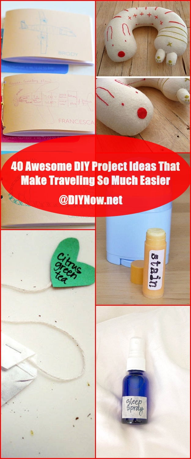 40 Awesome DIY Project Ideas That Make Traveling So Much Easier