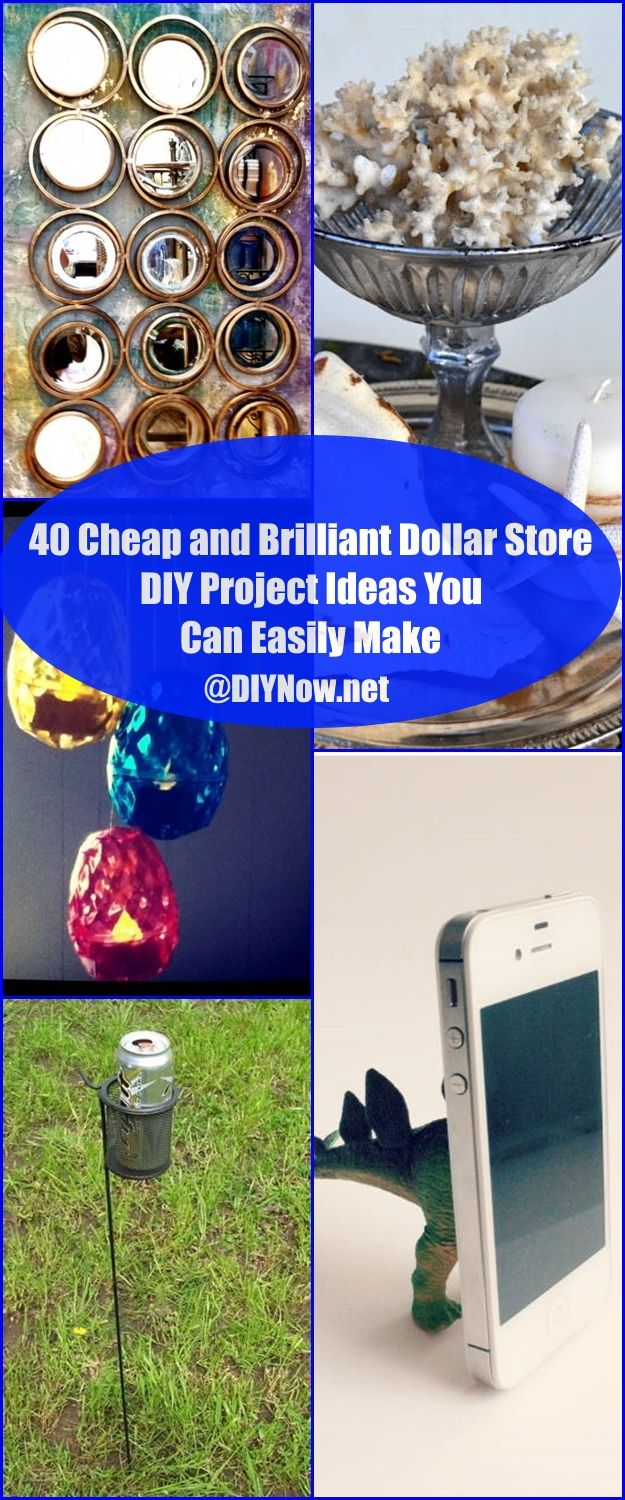 40 Cheap and Brilliant Dollar Store DIY Project Ideas You Can Easily Make
