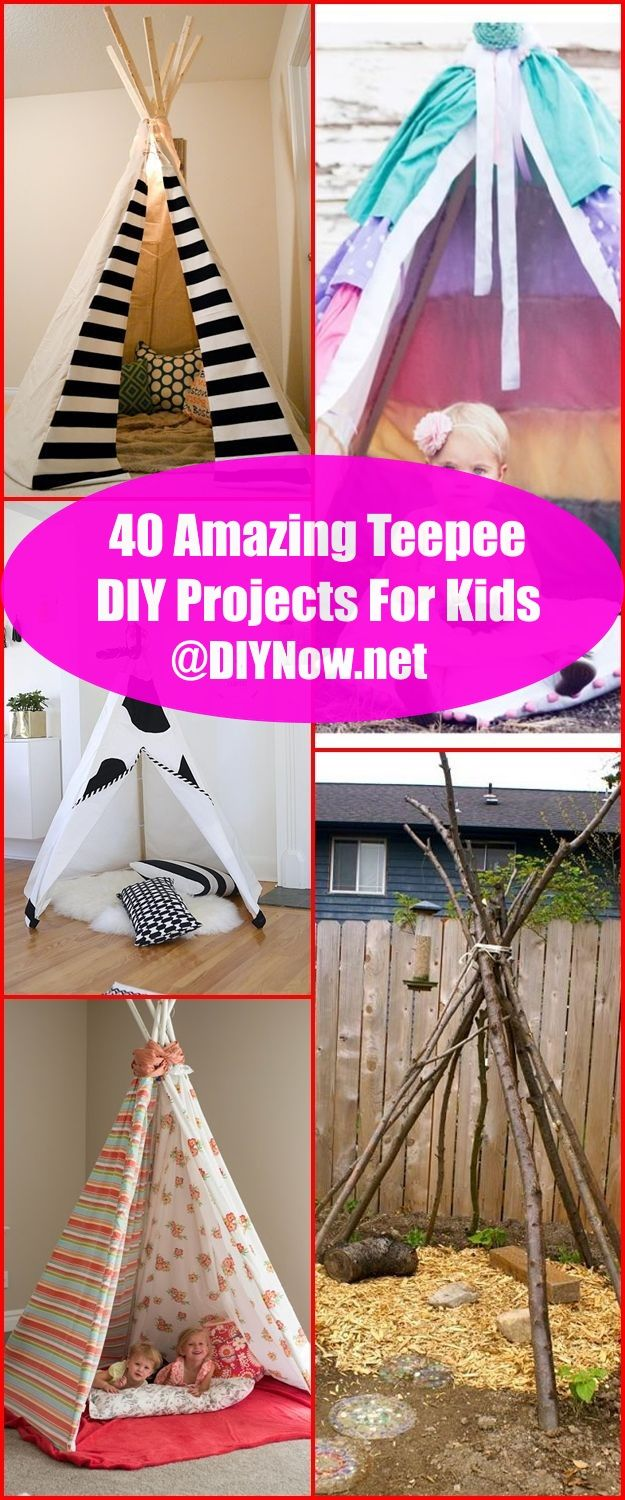 40 Amazing Teepee DIY Projects For Kids