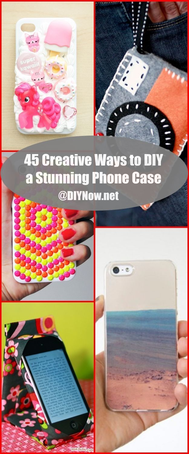 45 Creative Ways to DIY a Stunning Phone Case
