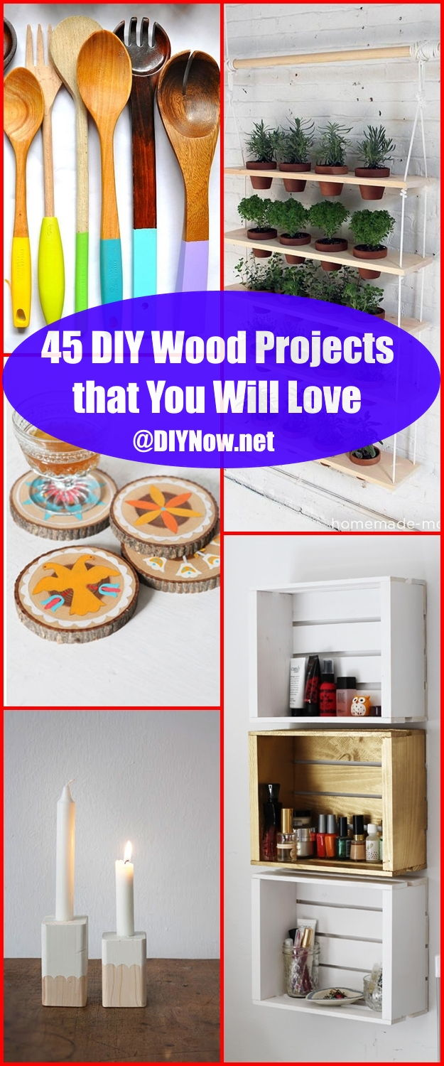 45 DIY Wood Projects that You Will Love