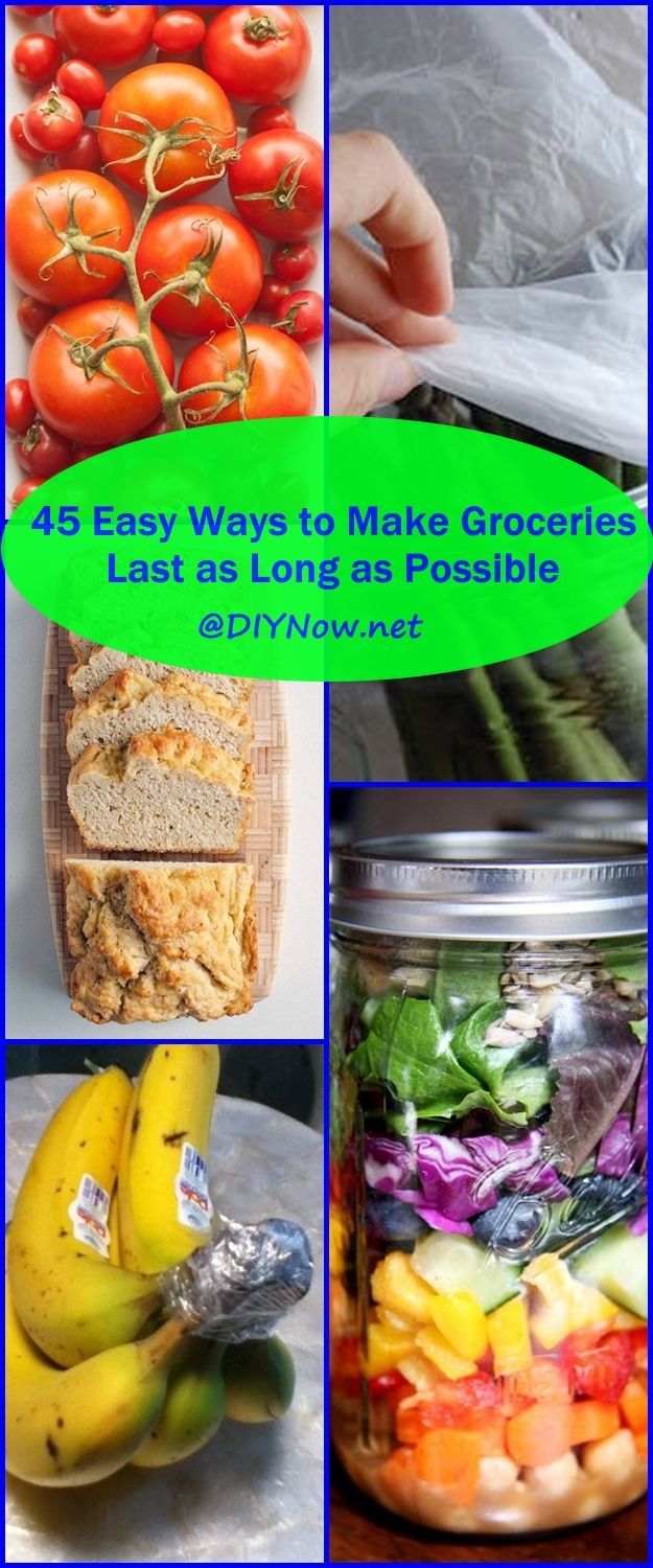 45 Easy Ways to Make Groceries Last as Long as Possible