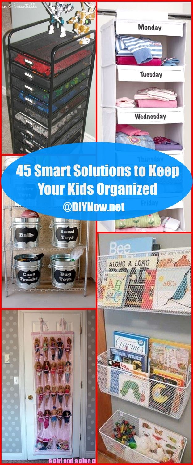 45 Smart Solutions to Keep Your Kids Organized