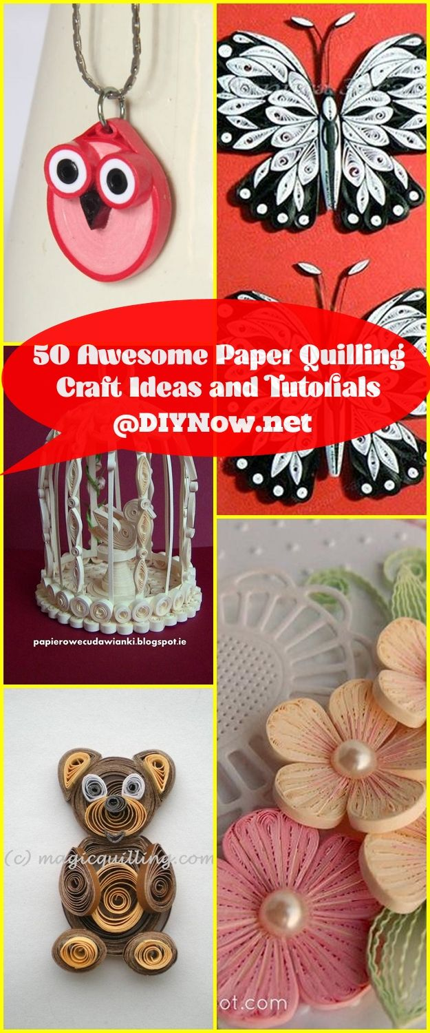 50 Awesome Paper Quilling Craft Ideas And Tutorial