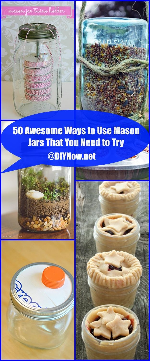 50 Awesome Ways to Use Mason Jars That You Need to Try