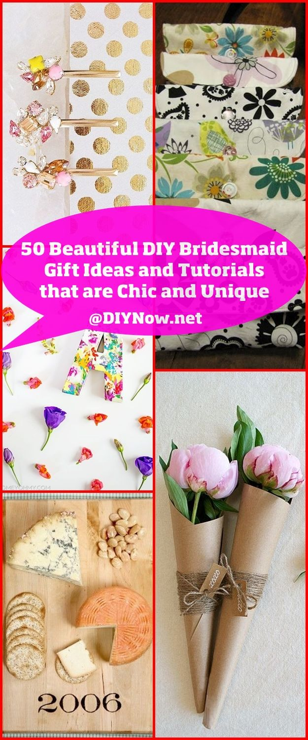 50 Beautiful DIY Bridesmaid Gift Ideas and Tutorials that are Chic and Unique