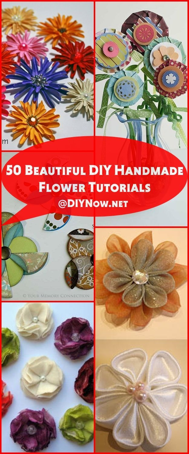 50 Beautiful DIY Handmade Flower Tutorials