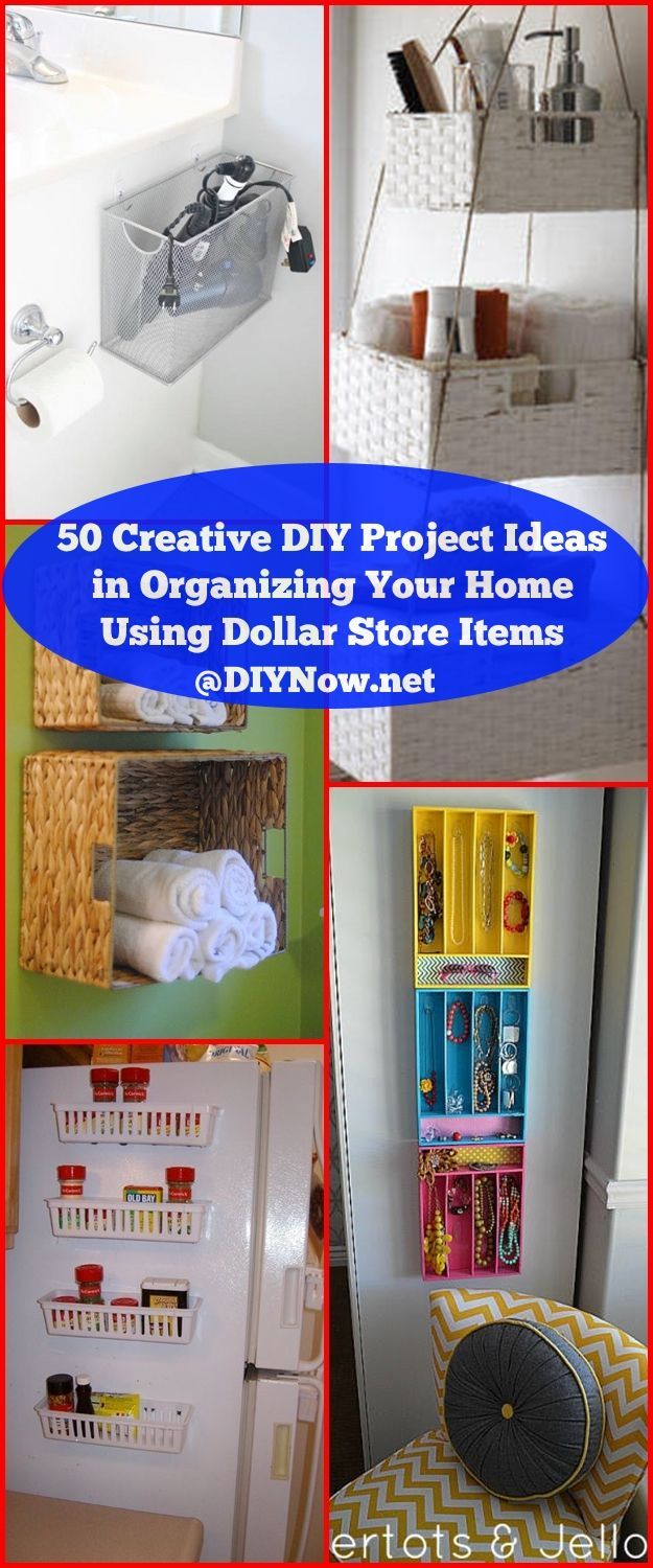 50 Creative DIY Project Ideas in Organizing Your Home Using Dollar Store Items