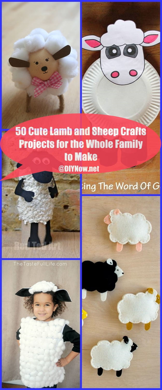 50 Cute Lamb and Sheep Crafts Projects for the Whole Family to Make