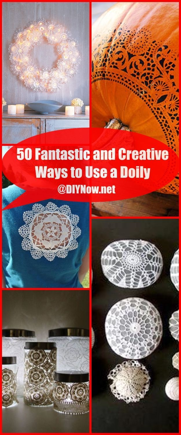 50 Fantastic and Creative Ways to Use a Doily