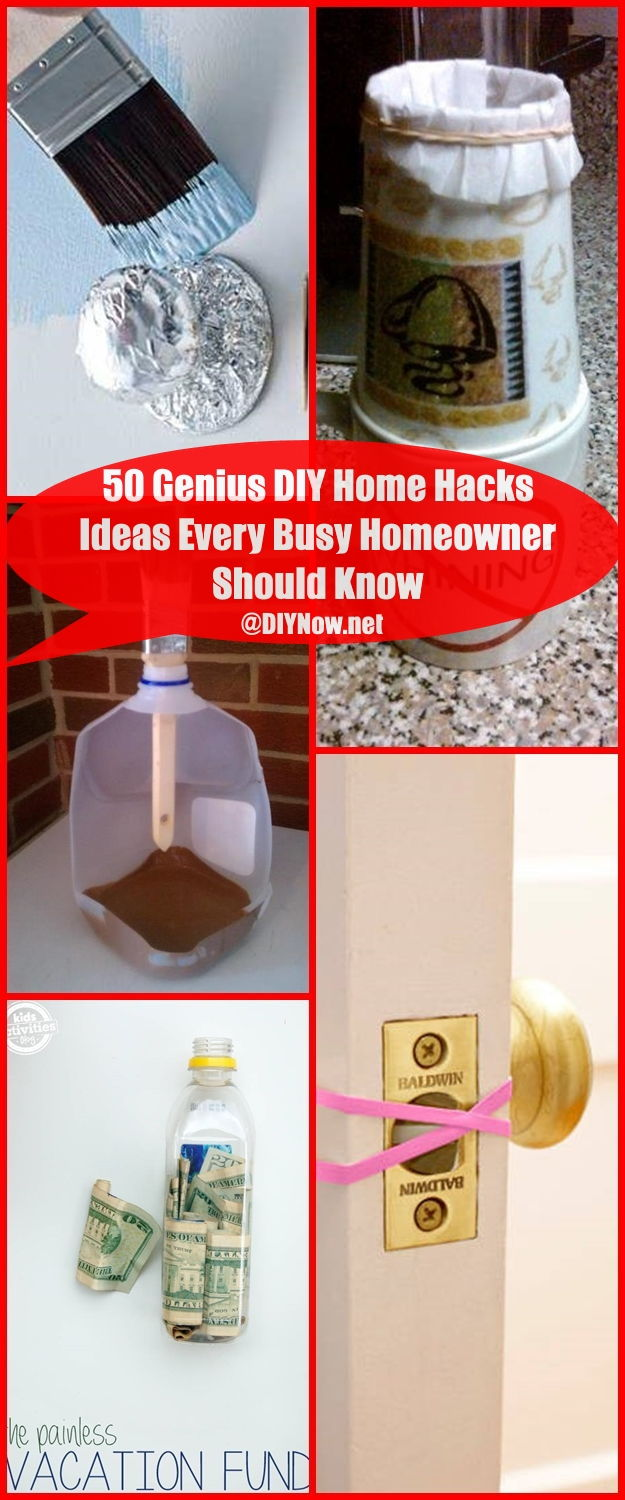 50 Genius DIY Home Hacks Ideas Every Busy Homeowner Should Know