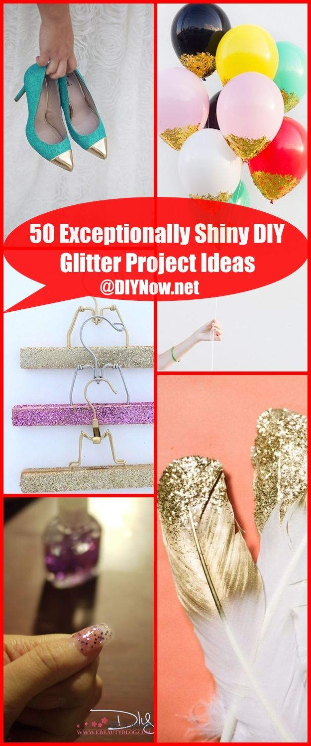 50 Exceptionally Shiny DIY Glitter Project Ideas