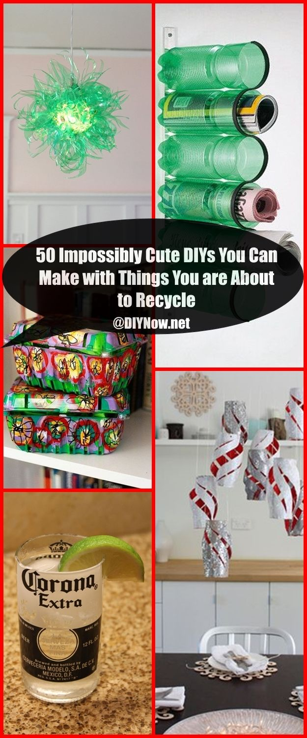 50 Impossibly Cute DIYs You Can Make with Things You are About to Recycle