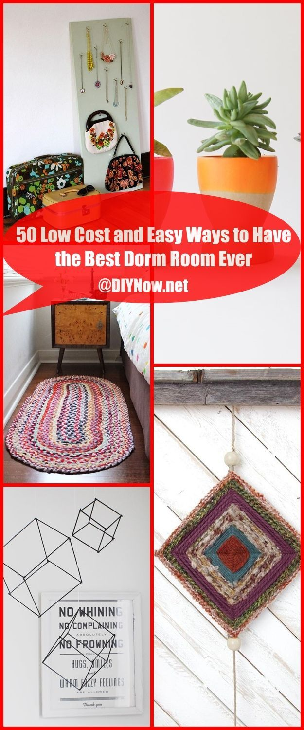 50 Low Cost and Easy Ways to Have the Best Dorm Room Ever