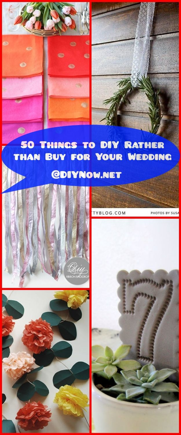 50 Things to DIY Rather than Buy for Your Wedding