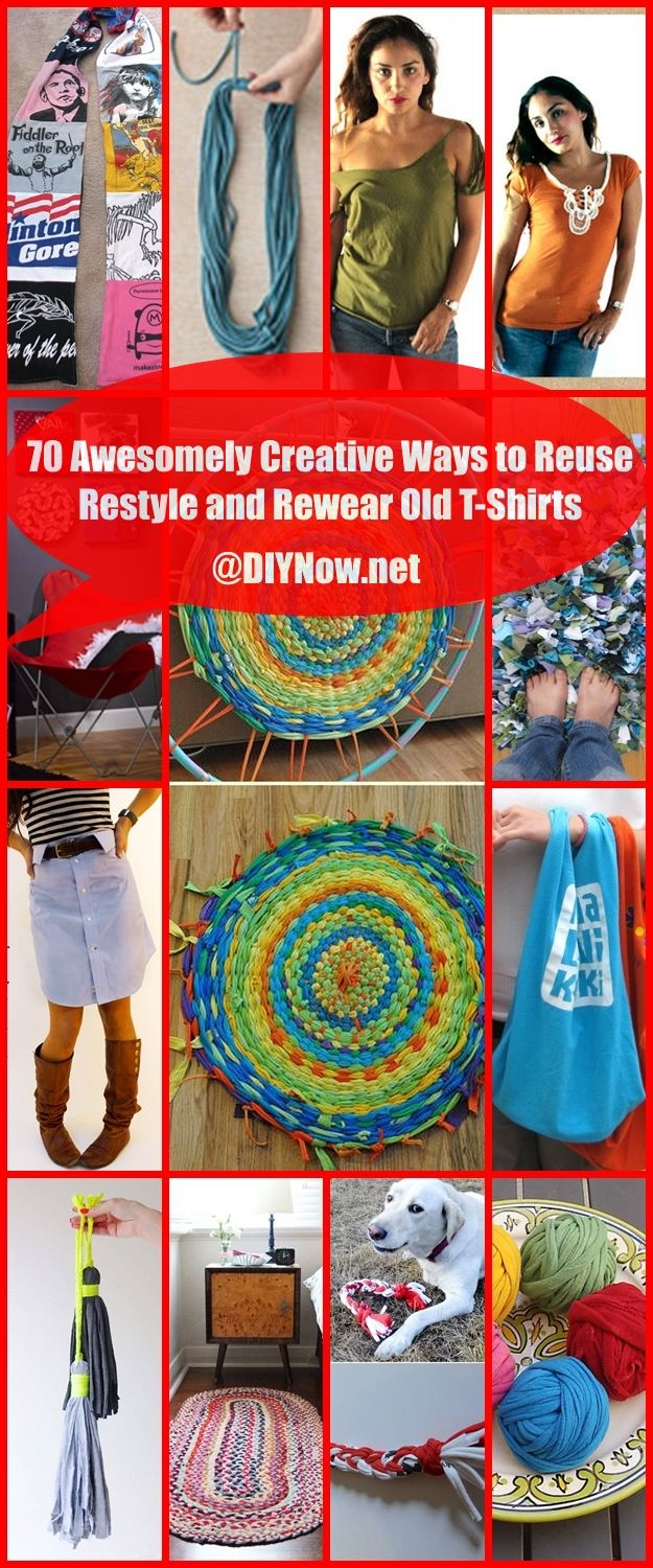 70 Awesomely Creative Ways to Reuse Restyle and Rewear Old T-Shirts