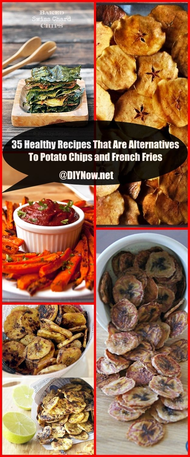 35 Healthy Recipes That Are Alternatives To Potato Chips and French Fries