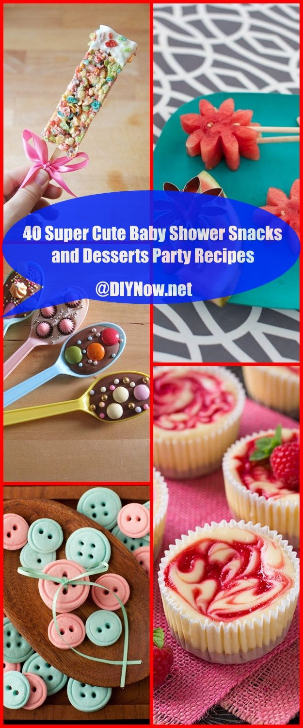 40 Super Cute Baby Shower Snacks and Desserts Party Recipes