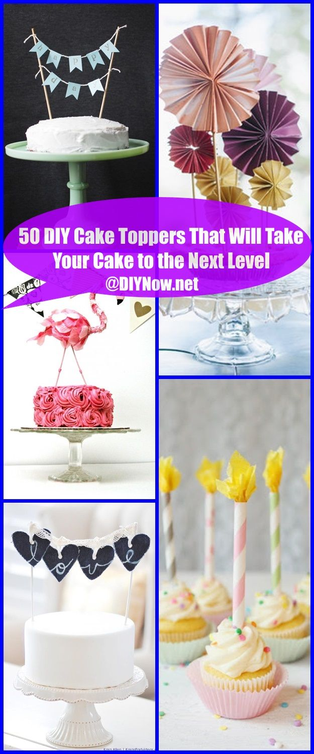 50 DIY Cake Toppers That Will Take Your Cake to the Next Level