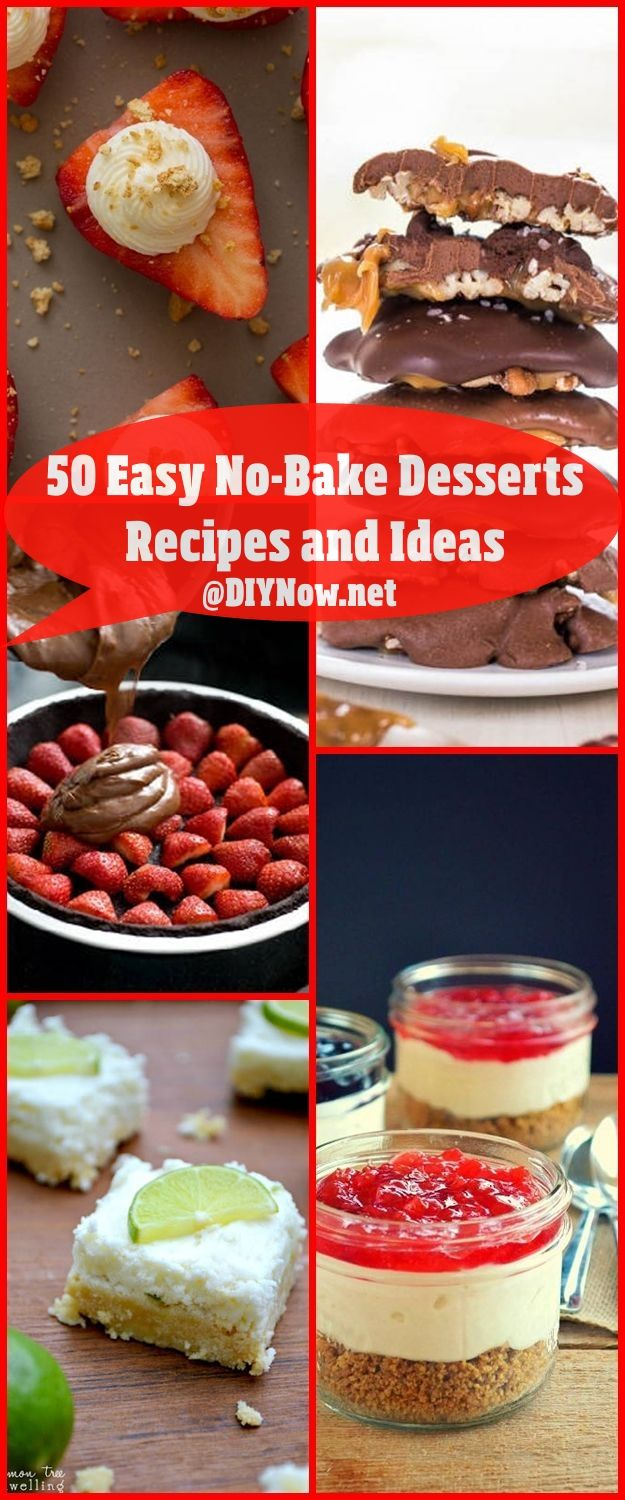 50 Easy No-Bake Desserts Recipes and Ideas