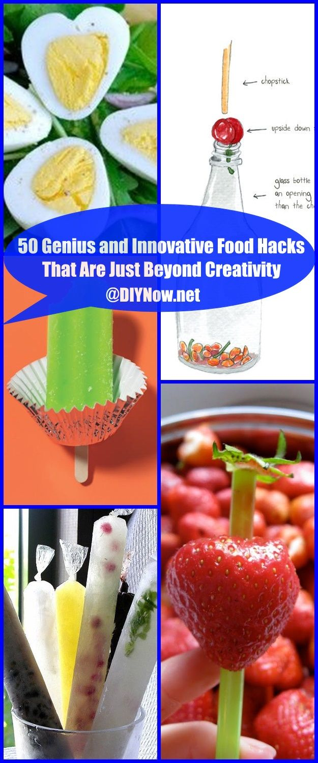 50 Genius and Innovative Food Hacks That Are Just Beyond Creativity
