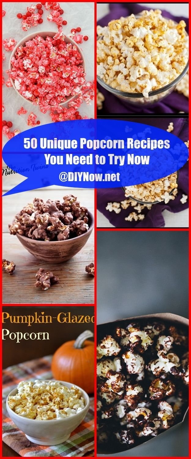 50 Unique Popcorn Recipes You Need to Try Now