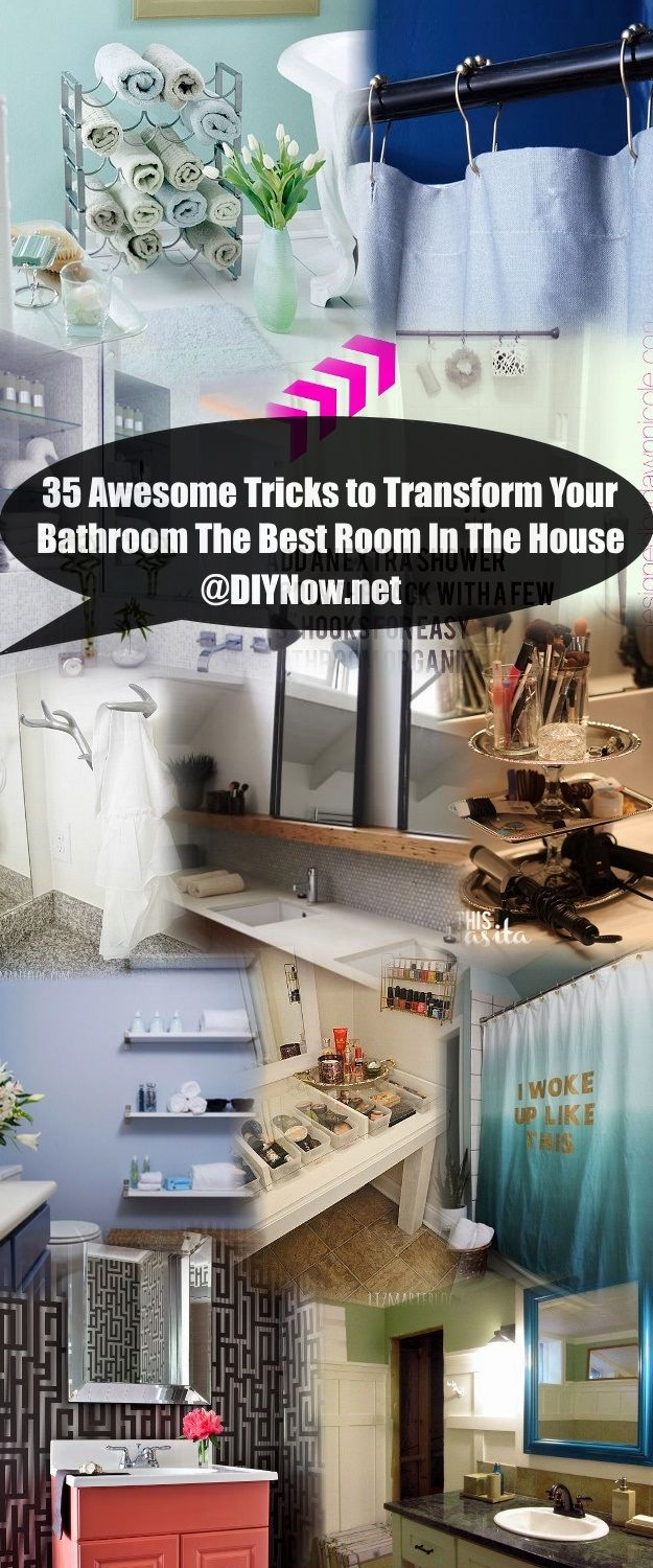 35 Awesome Tricks to Transform Your Bathroom The Best Room In The House