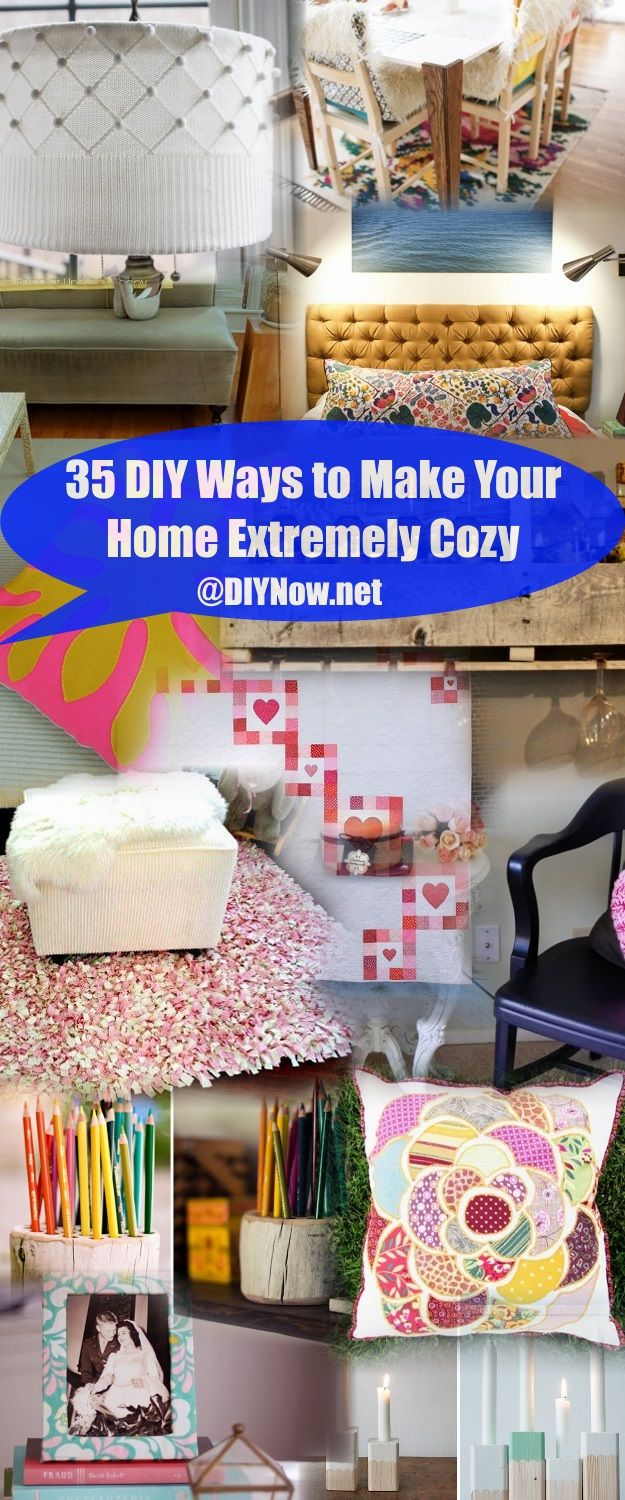 35 DIY Ways to Make Your Home Extremely Cozy